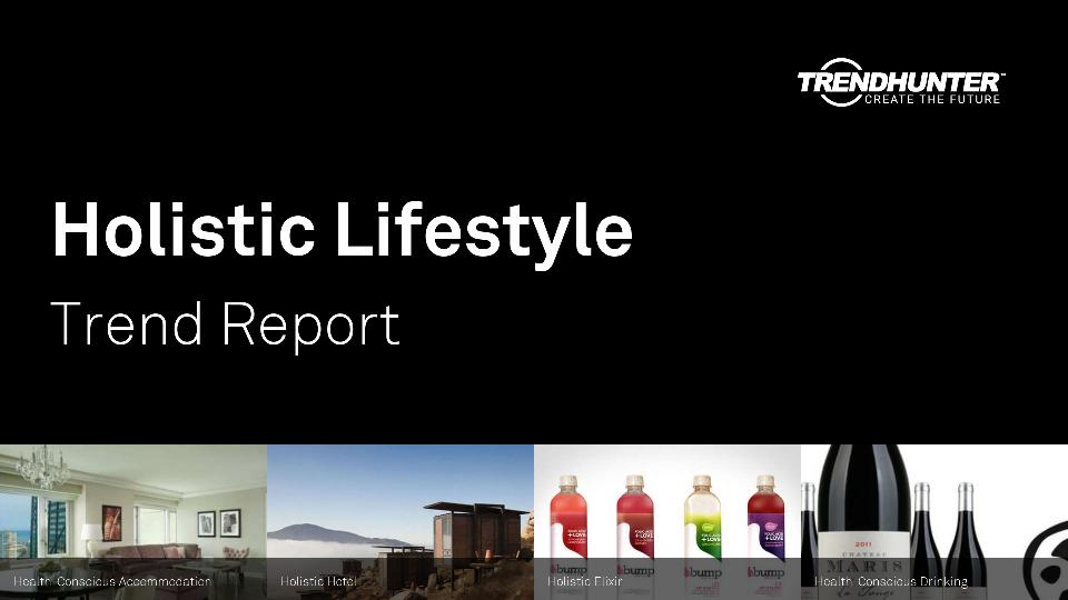 Holistic Lifestyle Trend Report Research
