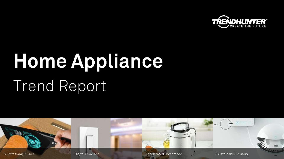 Home Appliance Trend Report Research
