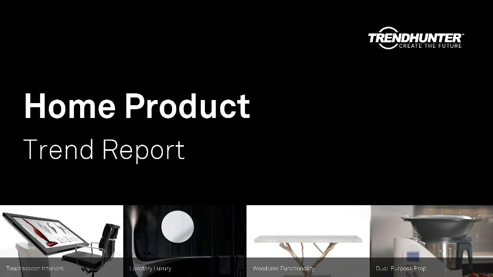 Home Product Trend Report Research
