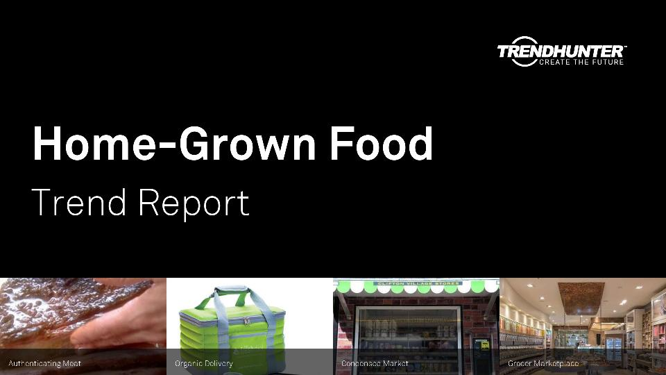 Home-Grown Food Trend Report Research