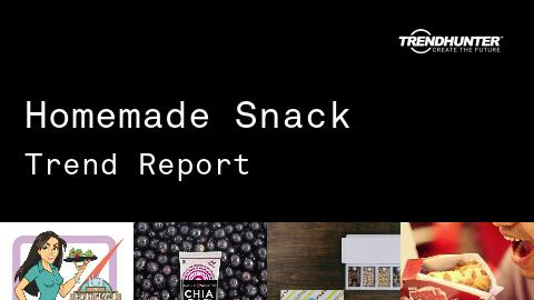Homemade Snack Trend Report and Homemade Snack Market Research