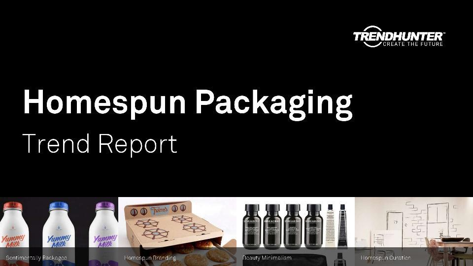 Homespun Packaging Trend Report Research