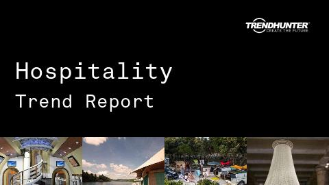 Hospitality Trend Report and Hospitality Market Research