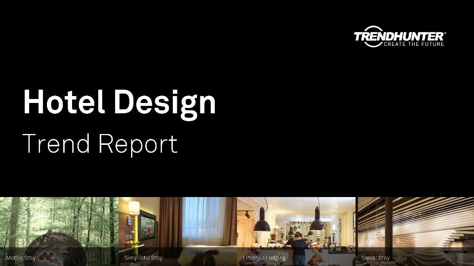 Hotel Design Trend Report Research