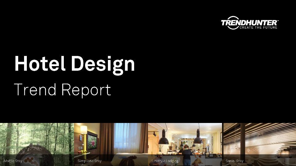 Hotel Design Trend Report Research
