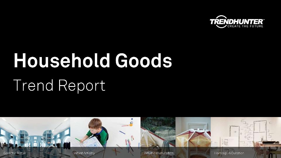 Household Goods Trend Report Research