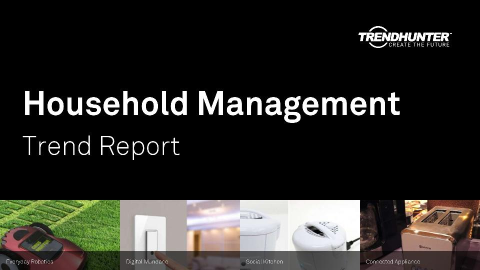 Household Management Trend Report Research