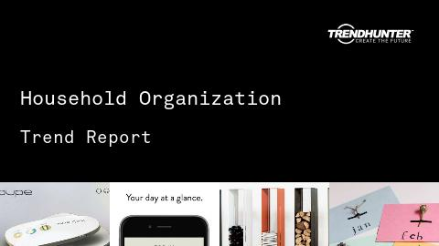 Household Organization Trend Report and Household Organization Market Research