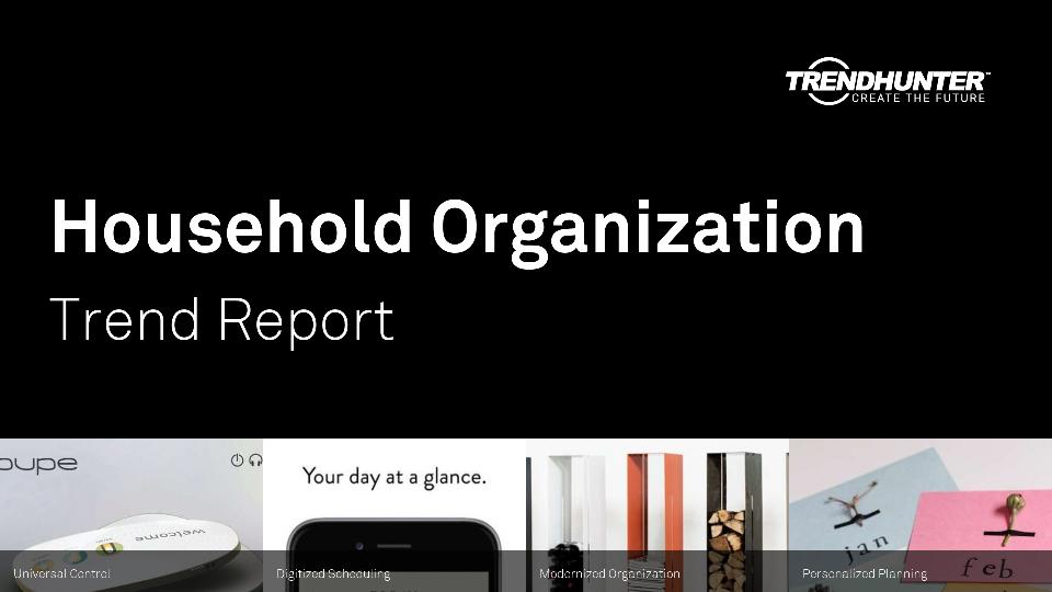 Household Organization Trend Report Research