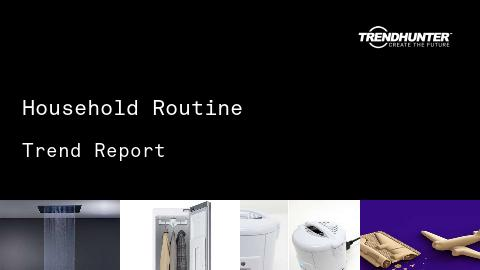 Household Routine Trend Report and Household Routine Market Research