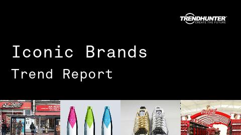 Iconic Brands Trend Report and Iconic Brands Market Research