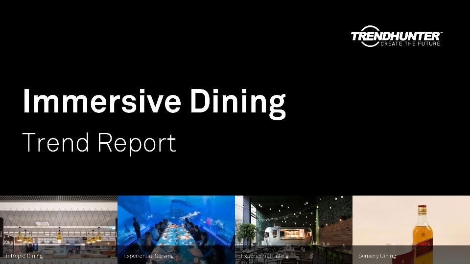 Immersive Dining Trend Report Research