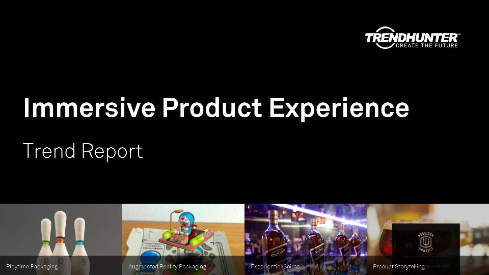 Immersive Product Experience Trend Report Research