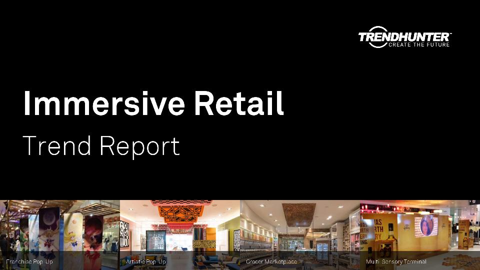 Immersive Retail Trend Report Research