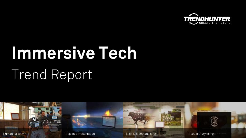 Immersive Tech Trend Report Research