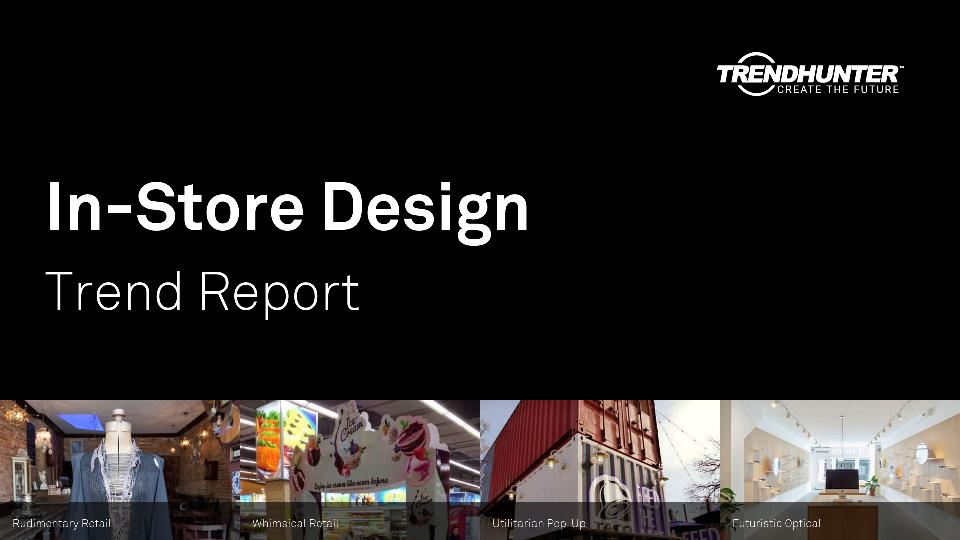 In-Store Design Trend Report Research