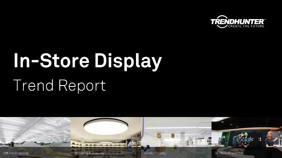 In-Store Display Trend Report Research