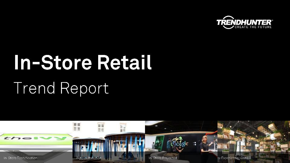 In-Store Retail Trend Report Research