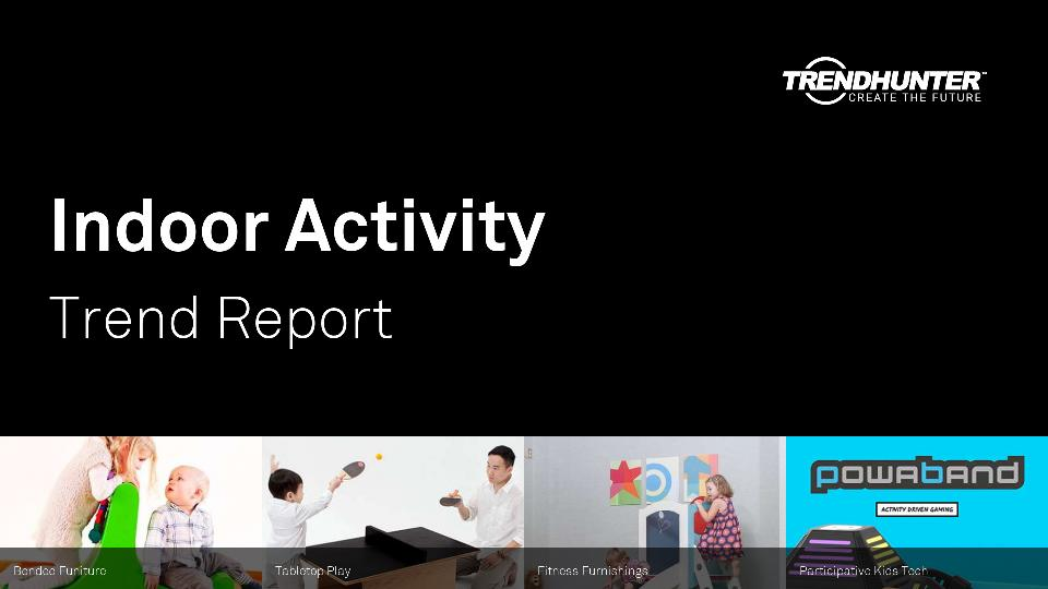 Indoor Activity Trend Report Research