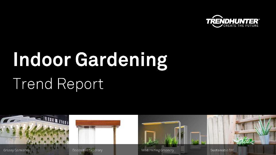 Indoor Gardening Trend Report Research