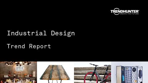 Industrial Design Trend Report and Industrial Design Market Research