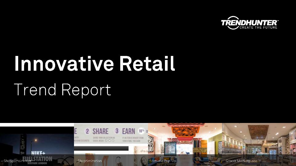 Innovative Retail Trend Report Research