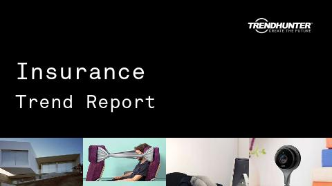 Insurance Trend Report and Insurance Market Research