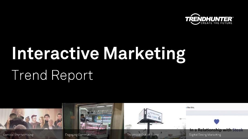 Interactive Marketing Trend Report Research
