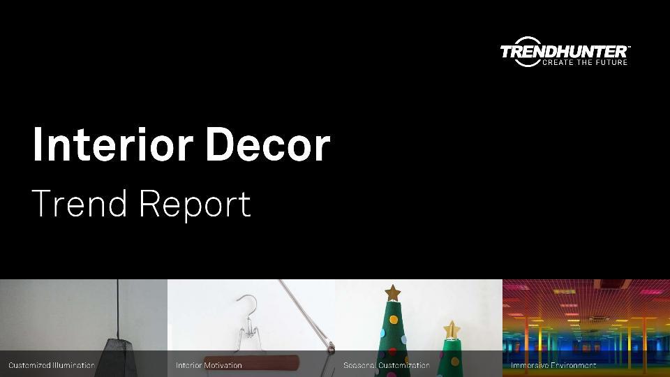 Interior Decor Trend Report Research