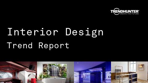 Interior Design Trend Report and Interior Design Market Research