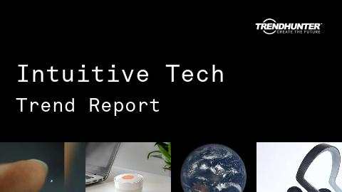 Intuitive Tech Trend Report and Intuitive Tech Market Research