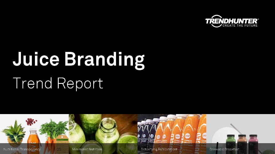 Juice Branding Trend Report Research