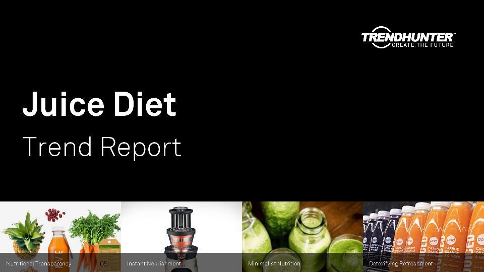 Juice Diet Trend Report Research