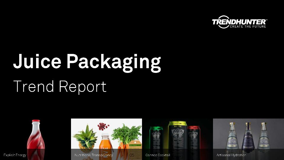 Juice Packaging Trend Report Research