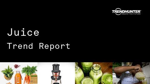 Juice Trend Report and Juice Market Research