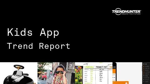 Kids App Trend Report and Kids App Market Research