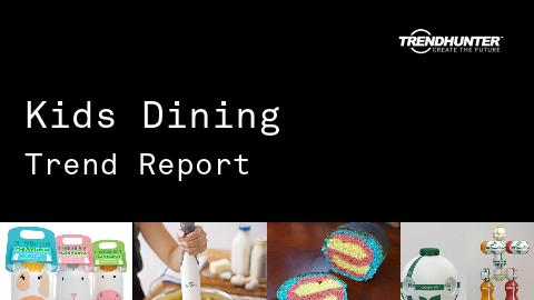 Kids Dining Trend Report and Kids Dining Market Research