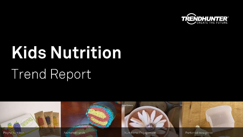 Kids Nutrition Trend Report Research