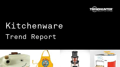 Kitchenware Trend Report and Kitchenware Market Research