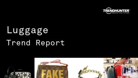 Luggage Trend Report and Luggage Market Research