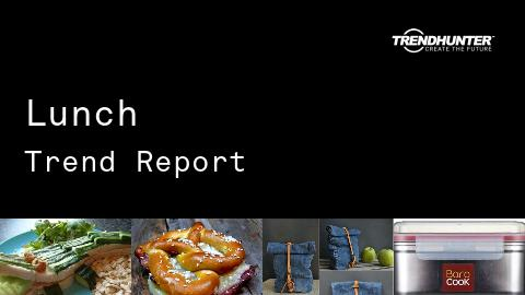 Lunch Trend Report and Lunch Market Research