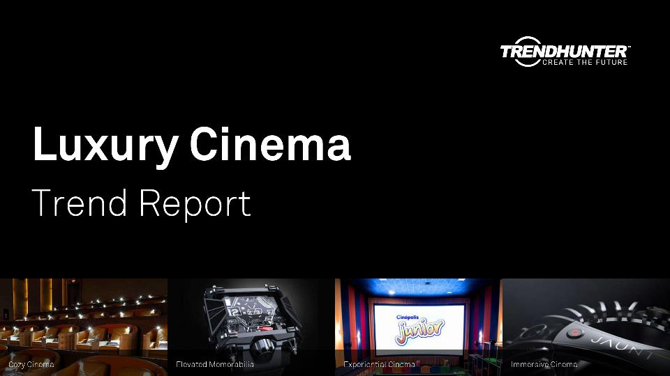 Luxury Cinema Trend Report Research