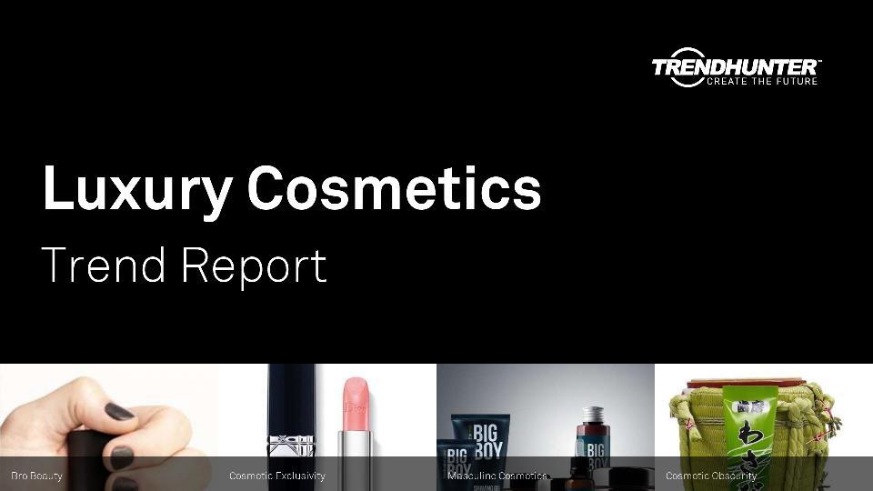 Luxury Cosmetics Trend Report Research