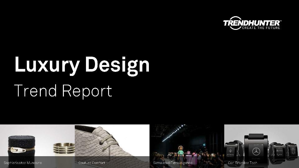 Luxury Design Trend Report Research
