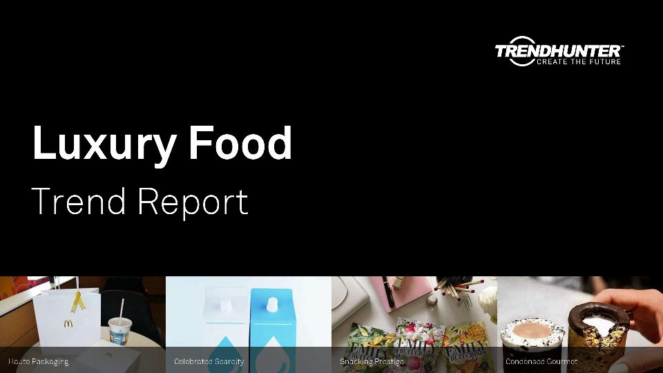 Luxury Food Trend Report Research