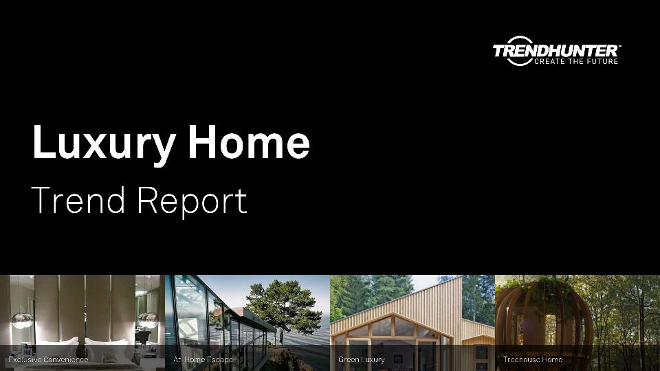 Luxury Home Trend Report Research