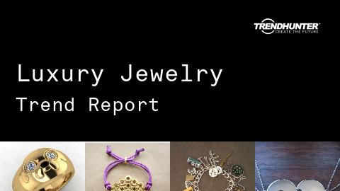 Luxury Jewelry Trend Report and Luxury Jewelry Market Research