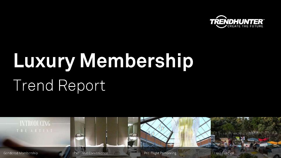 Luxury Membership Trend Report Research