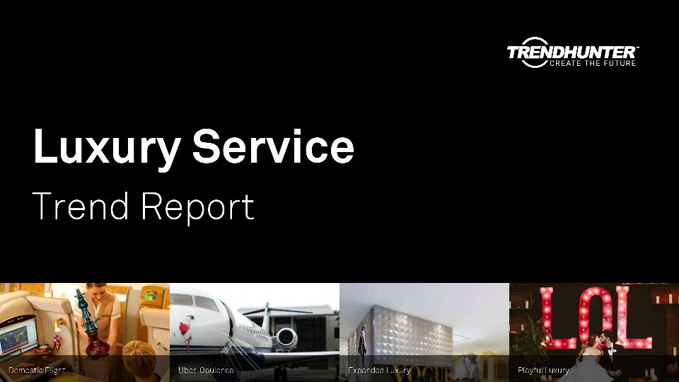 Luxury Service Trend Report Research