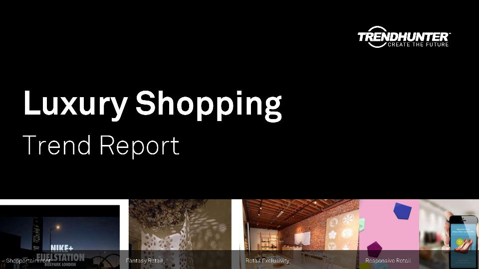 Luxury Shopping Trend Report Research